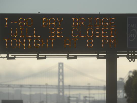Freeway Sign Displaying Bay Bridge Closure